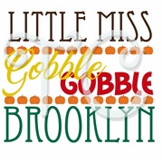 Little Miss Gobble personalized Thanksgiving t shirt