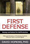 First Defense by David Hopkins, PhD