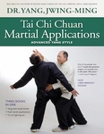 Tai Chi Chuan Martial Applications 3rd Edition by Dr. Yang, Jwing-Ming