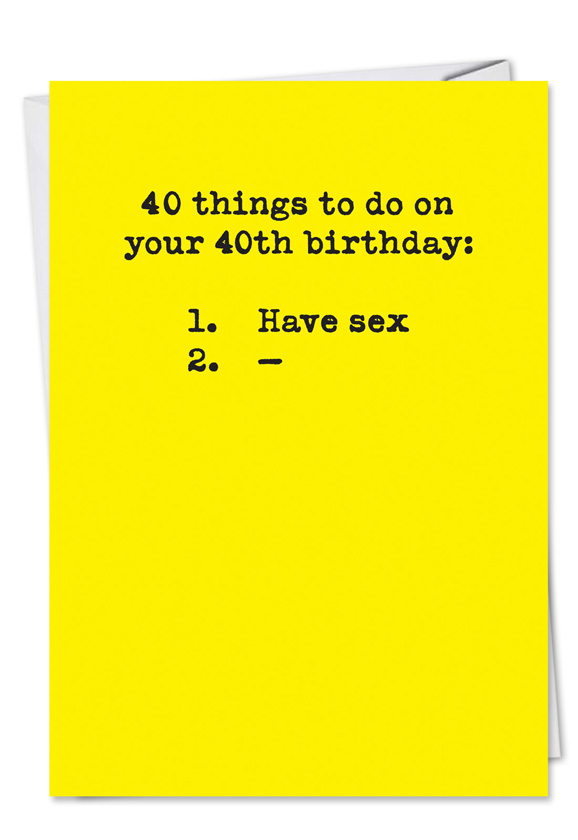 40 Things To Do Unique Nasty Greeting Card – 40 Birthday Cards
