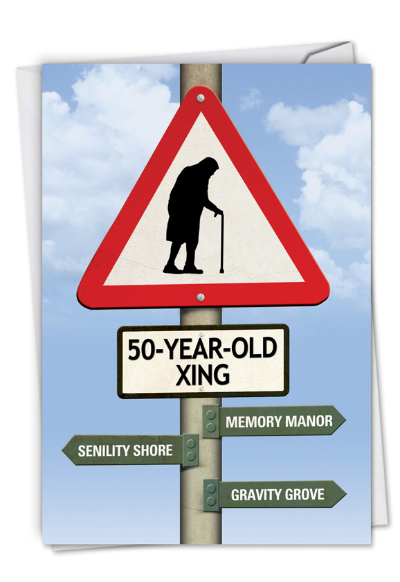 50 year old crossing funny birthday greeting cardnobleworks hysterical birthday printed greeting card from nobleworkscards 50 year old crossing m4hsunfo Gallery