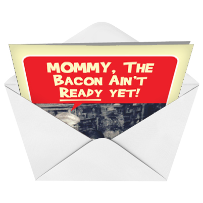Bacon aint ready red rocket birthday greeting card nobleworks humorous birthday greeting card from nobleworkscards bacon aint ready image 2 m4hsunfo