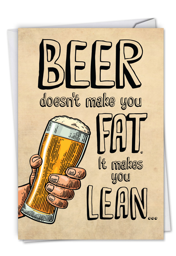 Beer makes you lean card humorous birthday printed greeting card from nobleworkscards beer makes you lean m4hsunfo