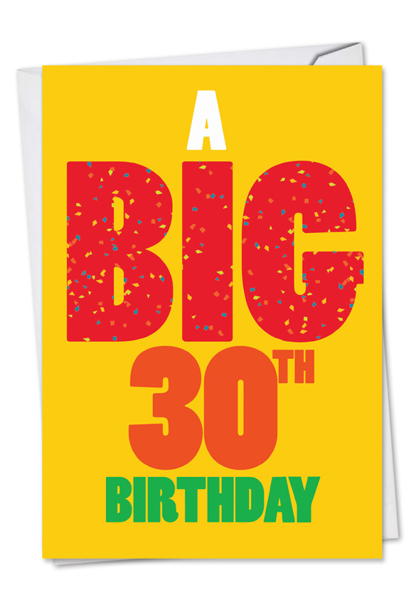 Big 30 birthday big ones birthday greeting card nobleworks hysterical birthday paper greeting card from nobleworkscards big 30 birthday m4hsunfo
