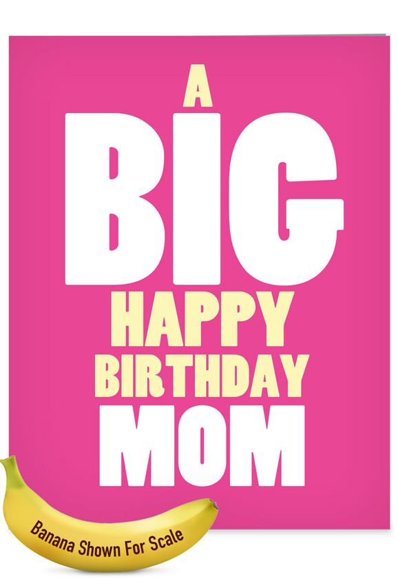 Big Happy Hysterical Birthday Mother Large Greeting Card