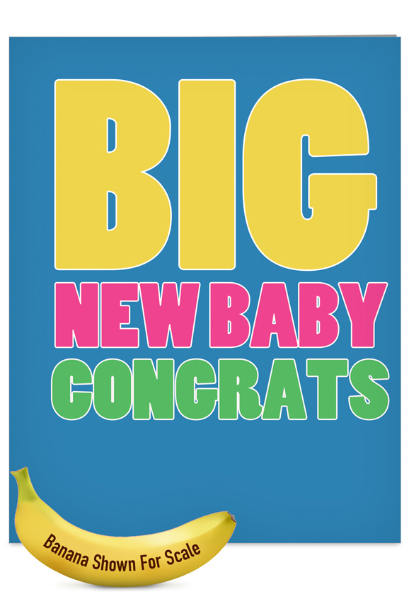 Big new baby congrats big ones baby greeting card nobleworks m4hsunfo