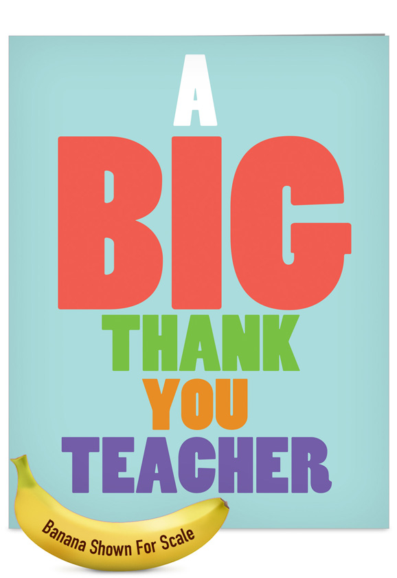 Big thank you teacher big ones teacher thank you greeting card big thank you teacher big ones teacher thank you greeting card nobleworks m4hsunfo