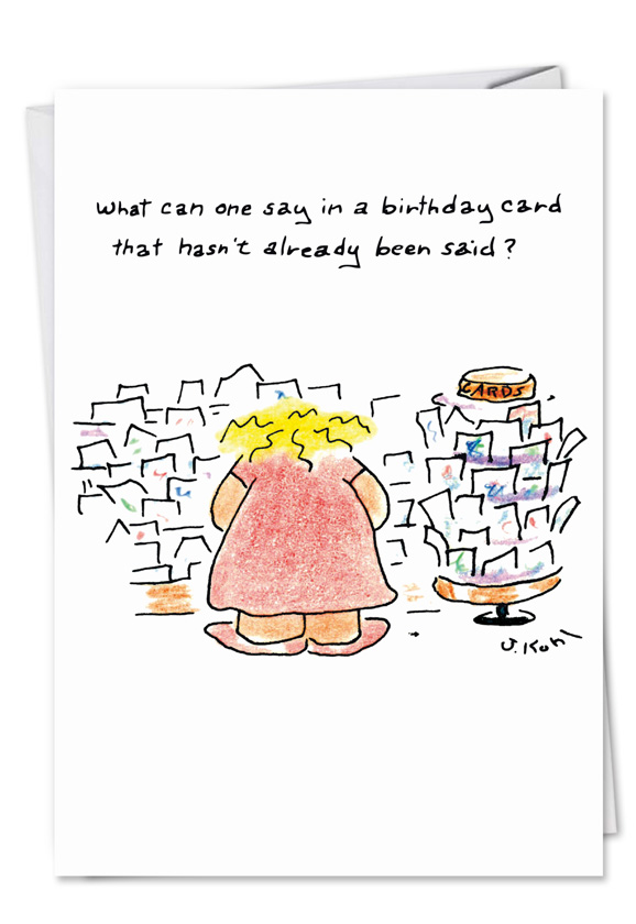 humorous birthday paper card by joseph kohl from nobleworkscardscom birthday new year