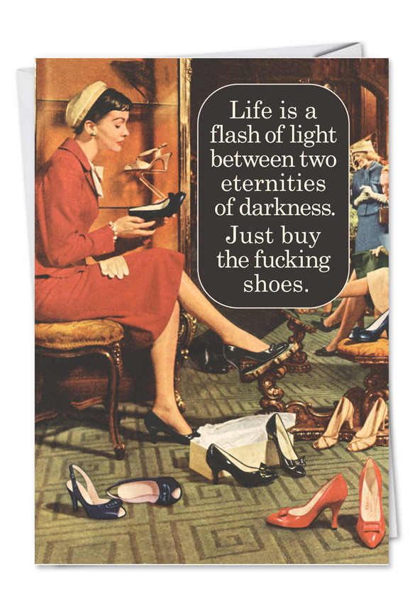 Funny Birthday Paper Greeting Card by Ephemera from NobleWorksCards.com -  Buy Fucking Shoes
