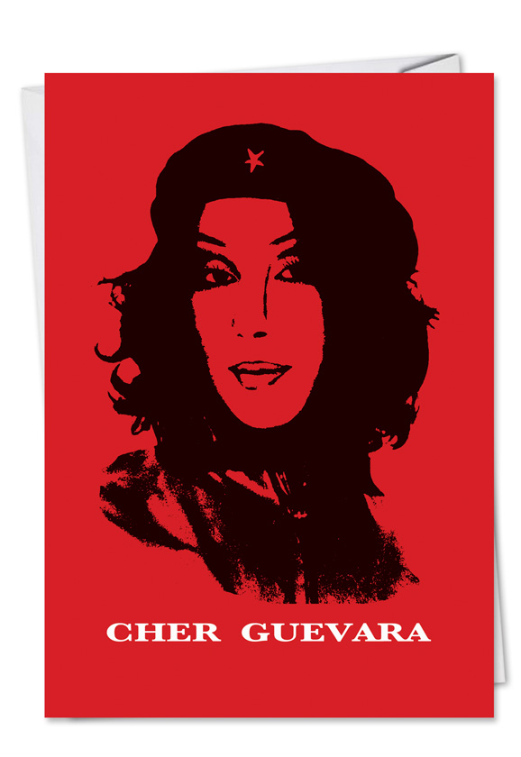 Cher Guevara Unique Naughty Adult Humor Birthday Card