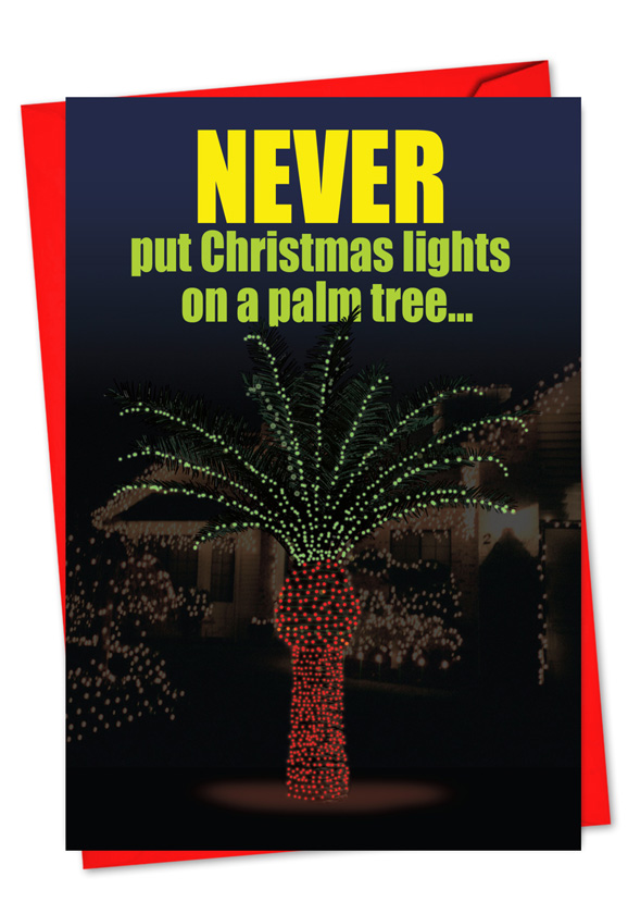Funny Christmas Printed Card from NobleWorksCards.com - Christmas Light  Palm Tree - Christmas Light Palm Tree Red Rocket Joke Greeting Card
