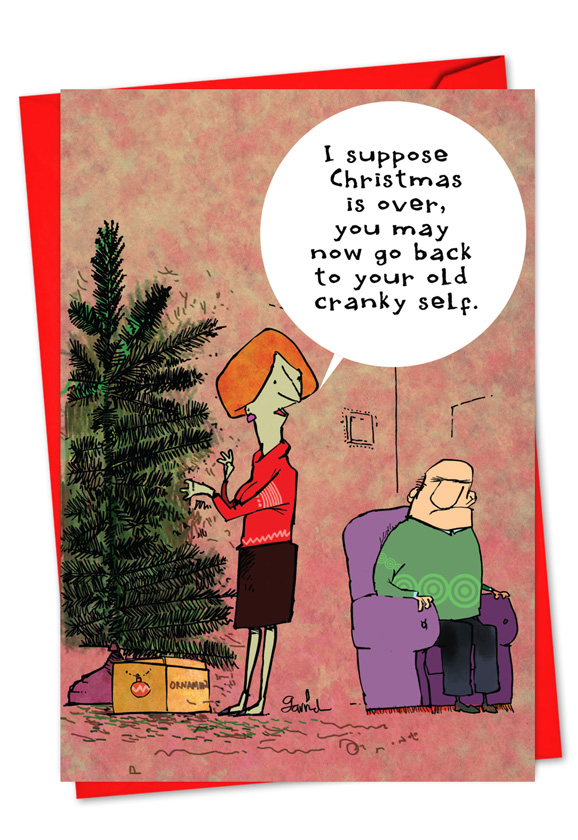 Christmas Is Over.Cranky Old Self Card