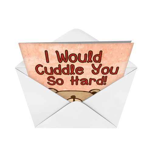 I Would Cuddle With You: Cuddle You So Hard Funny Valentine's Day Greeting Card