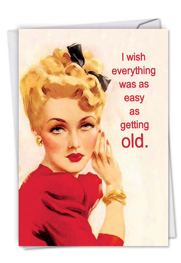 Easy As Getting Old Talk Bubbles Birthday Greeting Card By Nobleworks
