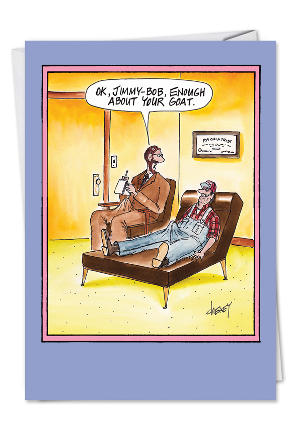 Funny Birthday Printed Card by Tom Cheney from NobleWorksCards.com - Enough About Your Goat