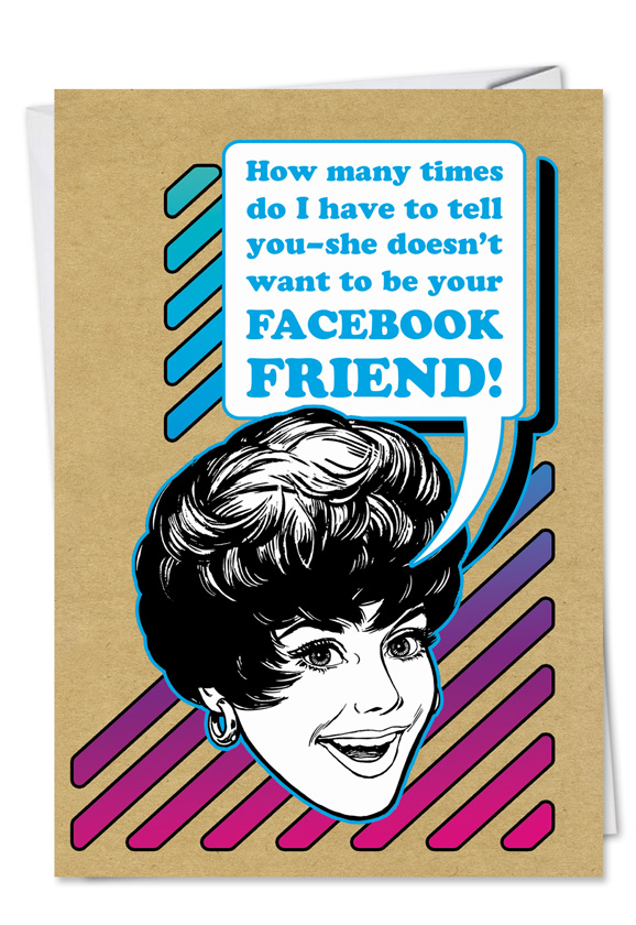 Facebook friend unique birthday greeting card funny birthday printed card from nobleworkscards facebook friend bookmarktalkfo Images