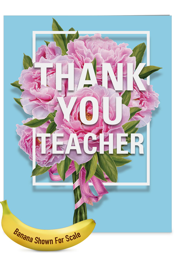 Flowers for teacher teacher ty creative teacher thank you large creative teacher thank you jumbo greeting card by nobleworks inc from nobleworkscards flowers m4hsunfo
