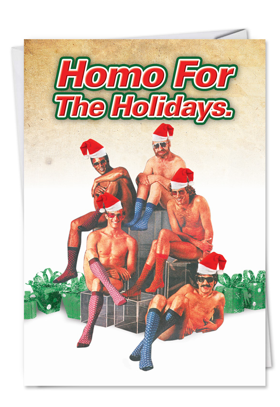 Homo For The Holidays Adult Christmas Funny Card|Nobleworks