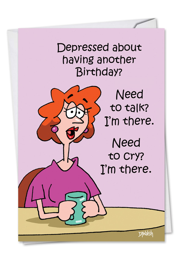 Im There Cartoons Birthday Greeting Card Dt Walsh