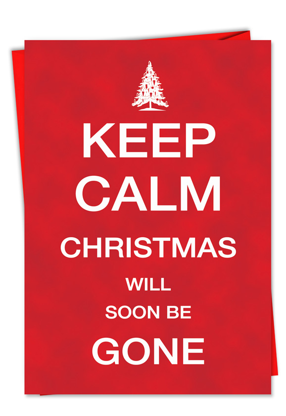 Naughty Keep Calm Christmas Be Gone New Year Card Comedians