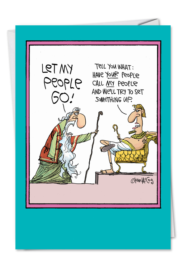 Let my people go humorous passover card nobleworks cards funny easter greeting card by glenn mccoy from nobleworkscards let my people go m4hsunfo