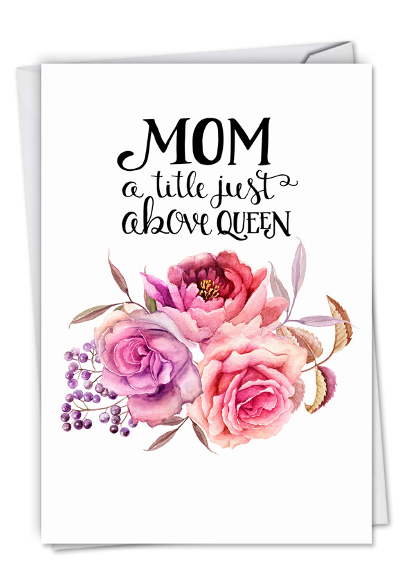 Mom Title Above Queen Stylish Birthday Mother Card