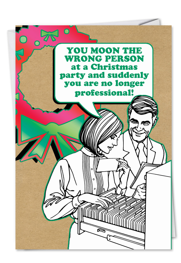 Funny Christmas Paper Card From NobleWorksCards.com   Moon Wrong Person
