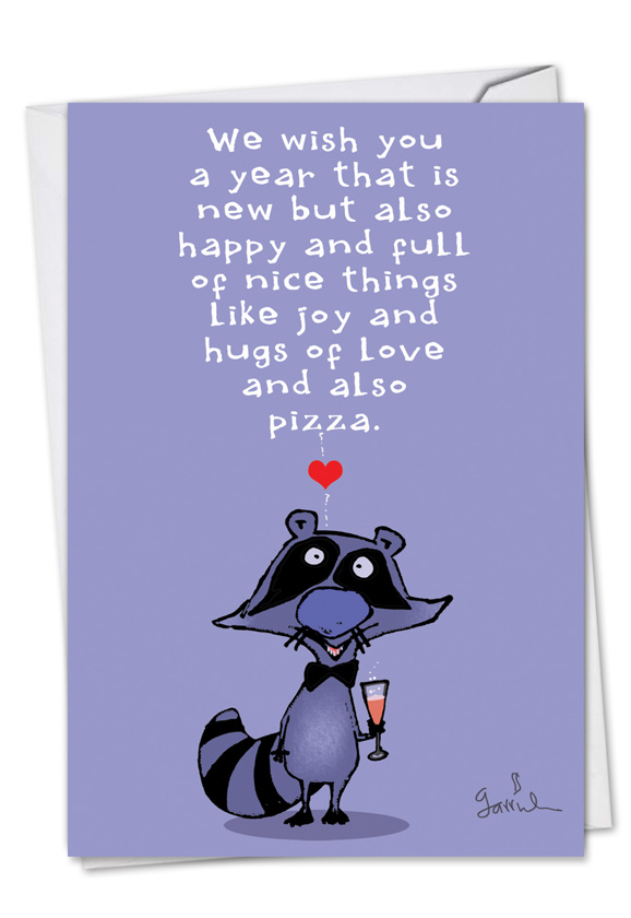 hilarious new year printed card by gustavo rodriguez from nobleworkscardscom new year raccoon