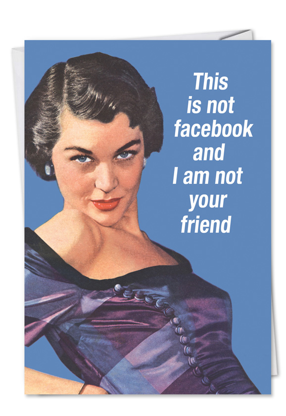 not facebook not friend funny talk bubbles happy birthday card