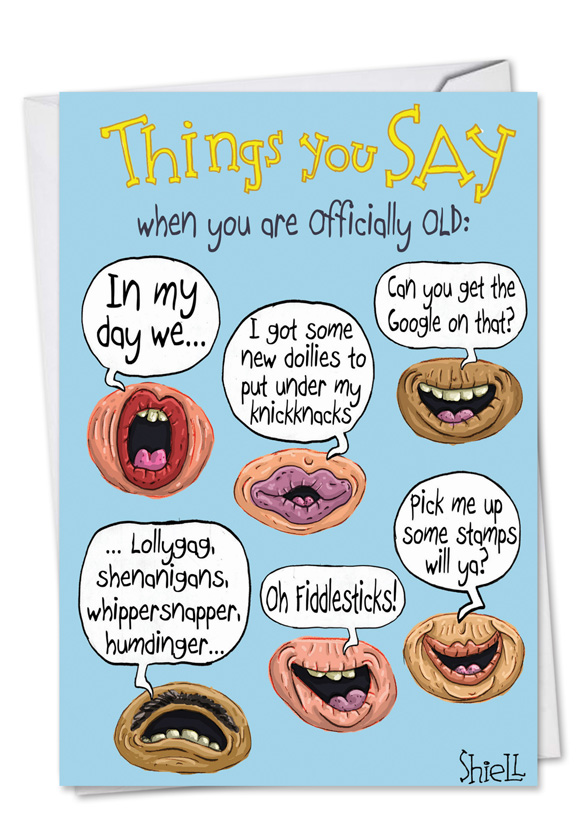 Officially Old Sayings Cartoons Birthday Card Mike Shiell