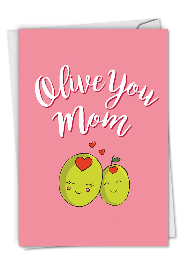 Olive you mom red rocket mothers day card by nobleworks hilarious mothers day printed greeting card from nobleworkscards olive you mom m4hsunfo