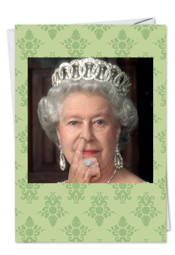 Funny queen picks her nose birthday card nobleworkscards bookmarktalkfo Choice Image