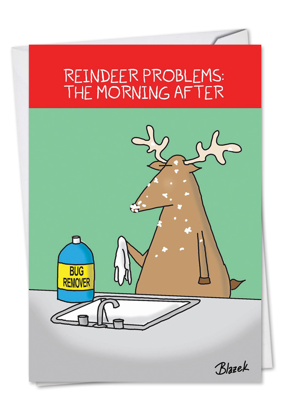 Funny Christmas Printed Greeting Card By Dave Blazek From  NobleWorksCards.com   Reindeer Problems