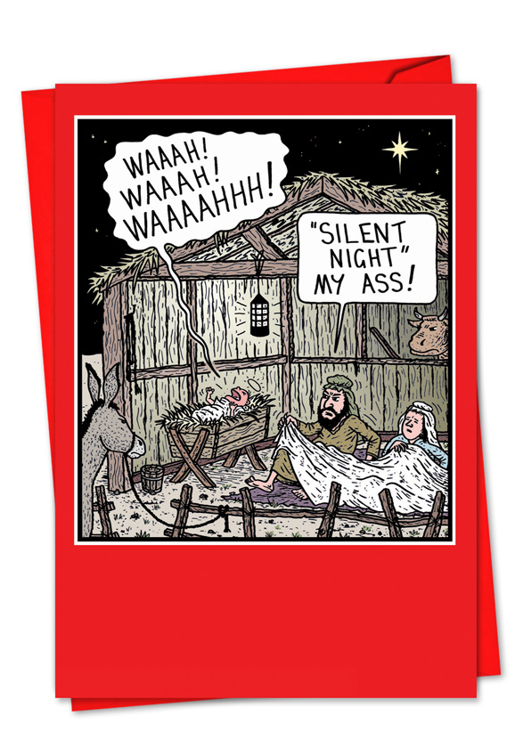 Silent Night My Ass Cartoon Christmas Greeting Card