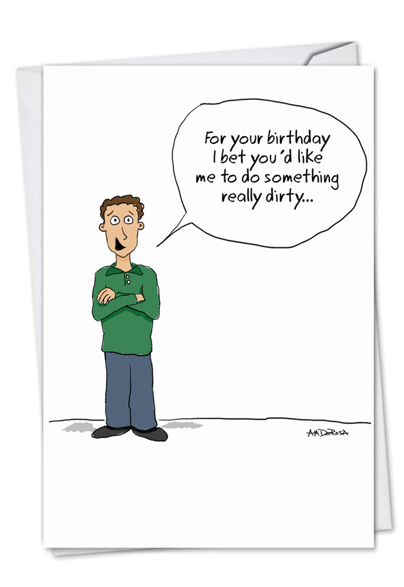 Hilarious Birthday Printed Card By Ann Marie DeRosa From NobleWorksCards