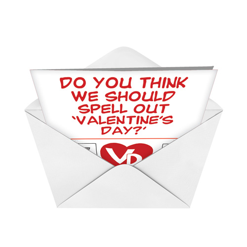 ... Humorous Valentineu0027s Day Paper Card By Brad Diller From  NobleWorksCards.com   Spell Out Image