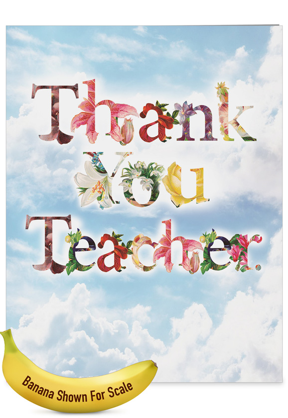 Thanks a bunch teacher ty creative teacher thank you large creative teacher thank you jumbo greeting card by nobleworks inc from nobleworkscards thanks m4hsunfo