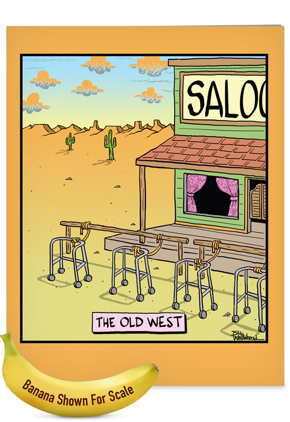 Giant The Old West Cartoons Birthday Card By Bill Whitehead