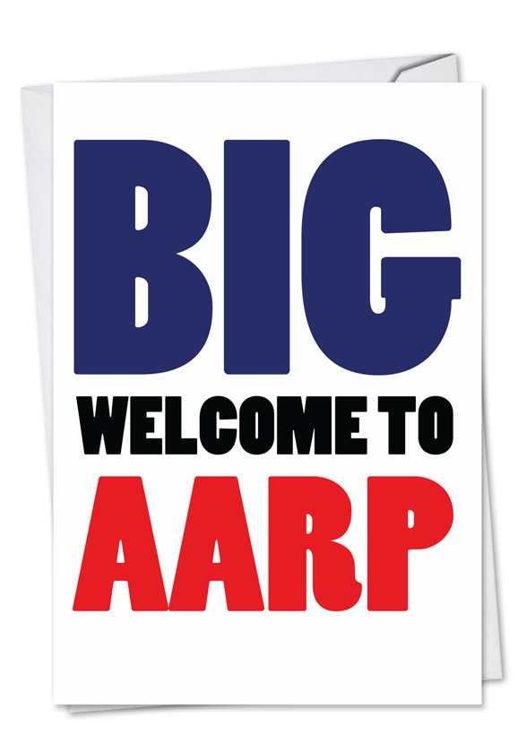 Welcome To Aarp Big Ones Birth...