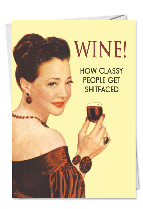 Wine Classy People Funny Birthday Card Nobleworks