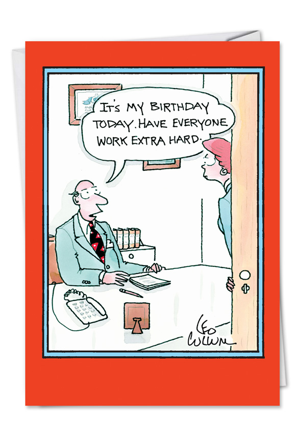 Work Extra Hard Funny Birthday Card