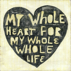 "24"" x 24"" Whole Heart Whole Life Art Print by Sugarboo Designs"