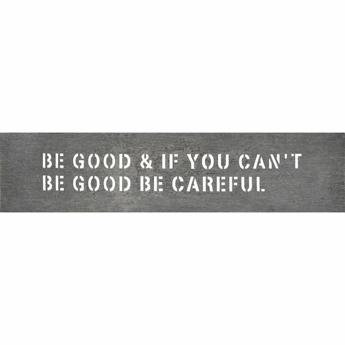 "8"" x 36"" Be Good Metal Sign by Sugarboo Designs"