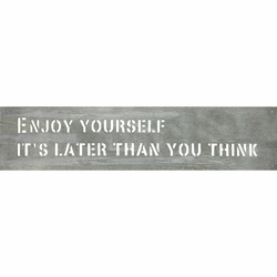 "8"" x 36"" Enjoy Yourself Metal Sign by Sugarboo Designs"