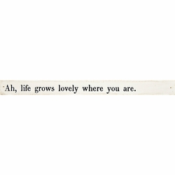 Ah Life Grows Poetry Stick by Sugarboo Designs