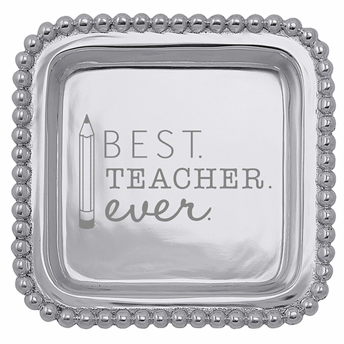 """""""Best Teacher Ever"""" Square Tray by Mariposa"""