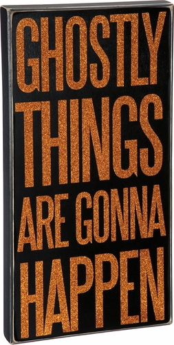 Ghostly Things Box Sign - Primitives by Kathy