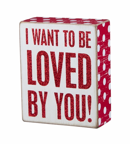 Loved By You Box Sign - Primitives by Kathy