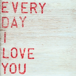 Every Day I Love You Art Print Collection by Sugarboo Designs