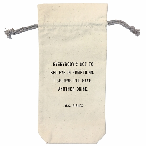 Everybody's Got To Believe Wine Bag by Sugarboo Designs